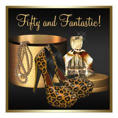 Custom High Heel Shoes Leopard Gold Womans Birthday Invitation created by Champagne_N_Caviar. This invitation design is available on many paper types and is completely custom printed. 60th Birthday Ideas For Mom Party, Leopard Birthday Parties, 50th Birthday Party Invitations, Gold Birthday Party, Birthday Gifts For Husband, Adult Birthday Party, Birthday Cards, Happy Birthday, Black And Gold Invitations