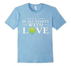 Men's It All Starts With Love-Funny Tennis TShirt For Boys & Girls Small Baby Blue Shoppzee Tennis Funny T Shirt http://www.amazon.com/dp/B01DOYC59W/ref=cm_sw_r_pi_dp_Svvaxb0YGR1D3