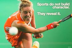 """""""Sports do not build character. They reveal it."""""""