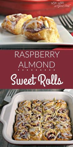 Raspberry Almond Sweet Rolls, with a sweet almond cream cheese and ...