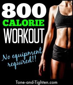 800 Calorie Workout -No Equipment Required - Health Tricks