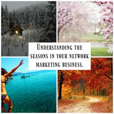 Understanding the seasons in your network marketing business