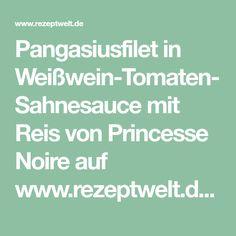 Pangasiusfilet in Weißwein-Tomaten-Sahnesauce mit Reis von Princesse Noire auf www.rezeptwelt.de, der Thermomix ® Community