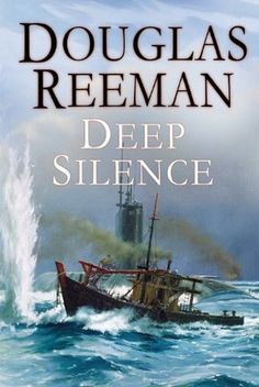 Buy The Deep Silence by Douglas Reeman and Read this Book on Kobo's Free Apps. Discover Kobo's Vast Collection of Ebooks and Audiobooks Today - Over 4 Million Titles! Hms Temeraire, Nuclear Submarine, Beneath The Sea, Adventure Novels, Submarines, Book Collection, Fiction Books, Thriller, Audiobooks