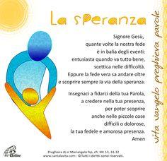 preghiere Karma, Wise Words, Catholic, Prayers, Faith, Madonna, Dios, Mother Teresa, Word Of Wisdom