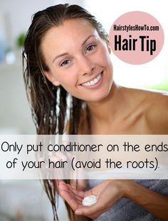 Only Condition the Ends of Your Hair (Avoid the Roots) - Add a small amount of conditioner to your hand and lightly rub your hand over the ends of your hair, avoiding the roots as much as possible. Prevents from product buildup and greasy looking hair, but at the same time it does it's job by lightly conditioning your hair and not leaving a residue on the scalp.