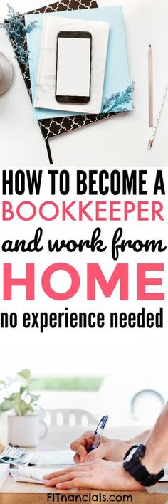 How To Become A Bookkeeper And Work From Home via @fitnancials