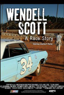 #187.  Wendell Scott: A Race Story, February, 2014.  The story of Wendell Scott, the first and only African-American to ever win a NASCAR Cup race.  Against the backdrop of a racially divided south, Scott integrated the NASCAR circuit himself.  Without the help of corporate promoters and serving as part of his own pit crew he overcame great odds to earn 147 top ten finishes over the years, necessary to support his family and pay his bills.