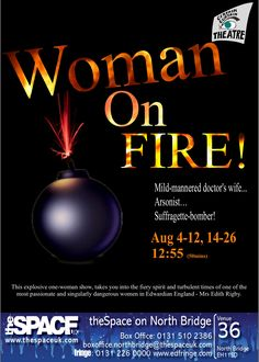 Woman On Fire An original play about the suffrage cause through the life & times of Preston Suffragette Edith Rigby