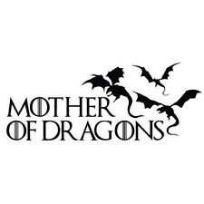 MOTHER OF DRAGONS GAME OF THRONES DECAL VINYL CAR IPAD LAPTOP WINDOW WALL BUMPER