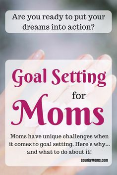 Have you ever noticed there are a bazillion articles out there about goal setting for every group of people…except moms? Okay, there are a few on goal setting for moms but many don't address our needs. Even though we're a broad group of people, we have issues that are specific to…