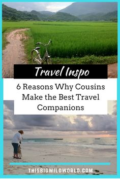 6 Reasons Why Cousins Makes the Best Travel Companions   #travel   #travelcompanions   #travelbuddy   #travelblogger   #familytravel   #thisbigwildworld