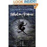 Gregory Maguire- What the Dickens