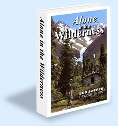 Dick Proenneke's Story, Alone in the Wilderness 1+2, silence and solitude, the frozen north, one mans wilderness (book)