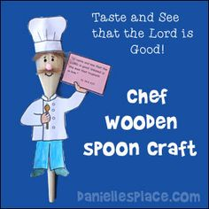 "Wooden Spoon Chef Craft for ""Recipe for Hapiness"" Sunday School Lesson from www.daniellesplace.com"