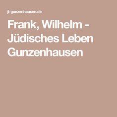 Frank, Wilhelm - Jüdisches Leben Gunzenhausen