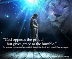 God opposes the proud but gives grace to the humble Psalm 41, Judah And The Lion, Prayer For Wife, Just Pray, Faith Walk, God Help Me, Spiritual Encouragement, Jesus Pictures, Jesus Is Lord
