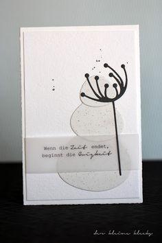 der kleine klecks Trauer No. 2 Trauerkarte Schiefe Kreise Stanzform moderne Blume Charlie & Paulchen wenn die Zeit endet beginnt die Ewigkeit Gmund Bütten Bierpapier