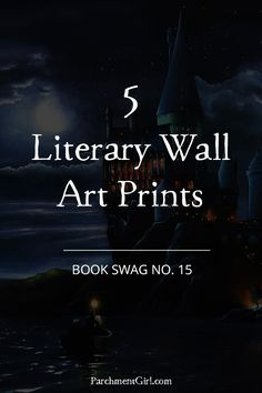Spice up your walls with these five literary art prints!