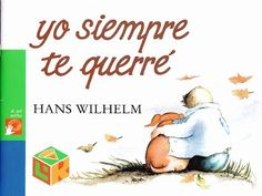 Title Slide of Yo siempre te querre Online Stories, S Stories, Bedtime Stories, Stories For Kids, Ap Spanish, Spanish Lessons, Montessori Activities, Reading Activities, Spanish Teaching Resources