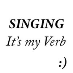 Singing singing-love. (Yeah thats right)