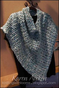 I have a light weight lacy poncho, and it looks really elegant. I want to try this one!  Knitting With Looms: Poncho