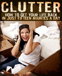 Clutter -- How to Get Your Life Back / http://www.cheeseslave.com/how-to-clear-clutter-and-get-your-life-back/