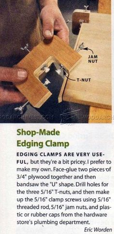 Shop-Made Edging Clamp - Edging Tips, Jigs and Techniques | WoodArchivist.com