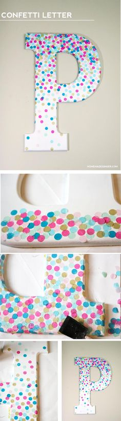 For some easy DIY nursery wall art, decorate a large letter with tissue paper confetti. Great for a kids room too! Decorate Wooden Letters, Wooden Letter Decor, Decorative Letters For Wall, Large Letters, Wall Letters Decor, Cute Diy Room Decor, Easy Diy Room Decor, Monogram Wall Art, Initial Wall Art