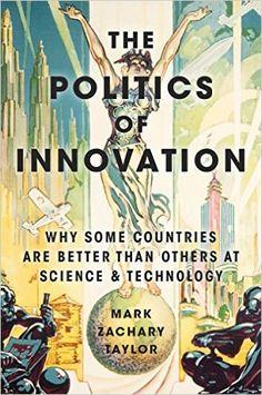 The Politics of Innovation