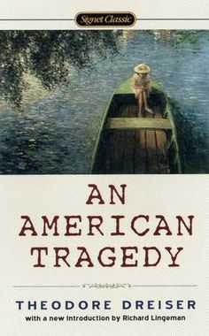 An American Tragedy ~ a classic worth every page
