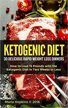 The Ketogenic Diet: The 30 BEST Low Carb Recipes That Burn Fat Fast!: Lose 15 Pounds with the The KetoDiet Cookbook in Two Weeks or Less! (The Ketogenic ... for Weight Loss - High-Fat Paleo Meals) - Kindle edition by Maria Hopkins. Cookbooks, Food & Wine Kindle eBooks @ Amazon.com.