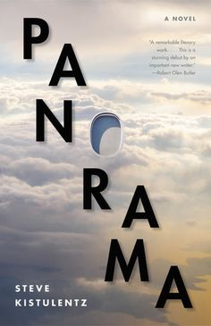 Panorama: A Novel by Steve Kistulentz