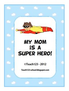 Reading - Graphic Novels: My Mom is My Superhero $