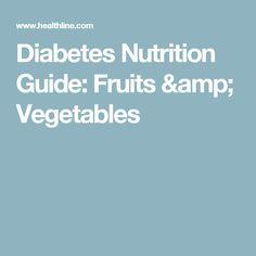 Diabetes Nutrition Guide: Fruits & Vegetables