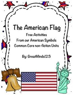 This is a freebie and sample from our American Symbols - Common Core non-fiction unit (reading and writing). Include in this freebie is a sample student information page and 2 follow-up activities. For more American Symbols resources please visit GreatMinds123 on TPT.