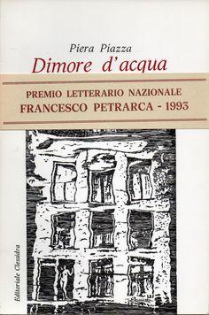 Premio Letterario Nazionale FRANCESCO PETRARCA - Sala Rossini - Padova - Opera vincitrice, sezione poesie. Copertina realizzata da Vanda Dimattia.