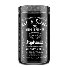 Axe & Sledge Hydraulic - Whiskey & Cola Pre Workout Supplement, Axe, Whiskey Bottle, Things To Come