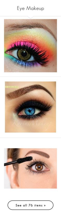 """""""Eye Makeup"""" by be-you-tifle ❤ liked on Polyvore featuring beauty products, makeup, eye makeup, eyes, rainbow, beauty, rainbow eye makeup, mascara, green cosmetics and green makeup:"""