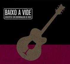Segunda edición de Baixo a vide 2014.  Xa podes consultar toda a programación de concertos.