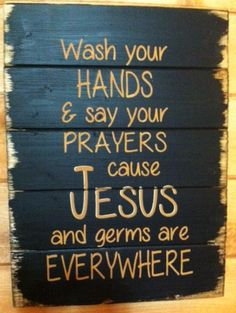A personal favorite from my Etsy shop https://www.etsy.com/listing/156924685/wash-your-hands-and-say-your-prayers
