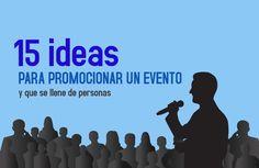 ¿Tus eventos no se llenan? Entonces puede que estés olvidando hacer alguna de esatas 15 ideas para promocionar un evento y realmente cumplir tus objetivos.
