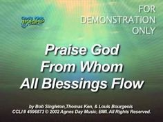 Praise God From Whom All Blessings Flow (Doxology) - God's Kids Worship song download.