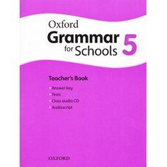 Oxford Grammar for Schools 5 Teacher's Book