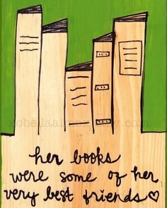Her Books - 8x10 print. peacenlovencupcakes etsy store. I need this on my wall