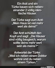 Ein Arzt und ein Türke.....   Lustige Bilder, Sprüche, Witze, echt lustig German Quotes, Keep Smiling, Good Jokes, Word Porn, Picture Quotes, Sarcasm, Spelling, Quotations, Haha