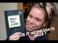 ▶ WRECK THIS JOURNAL- WRECK IT WEDNESDAYS- WEEK 1 - YouTube