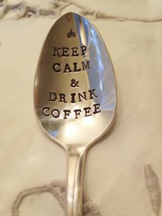Hand Stamped Spoon Keep Calm & Drink Coffee by OldsCoolDesigns, $15.00