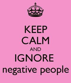 No more negative and life is short. Go on and be happy!!