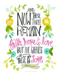 1 Corinthians 13:13 - Love is the Greatest // Print by EmilyPullen on Etsy